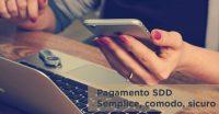 Pagamento SDD: Semplice, comodo, sicuro.