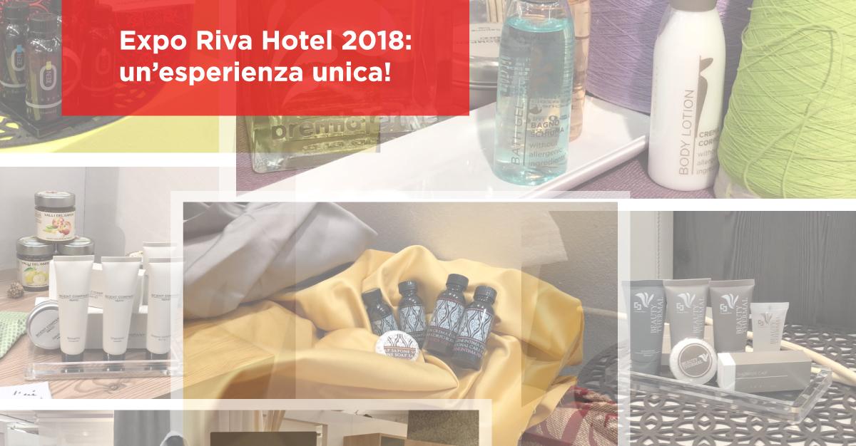 Expo Riva Hotel 2018: un'esperienza unica!