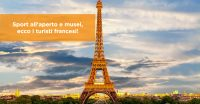 Sport all'aperto e musei, ecco i turisti francesi!