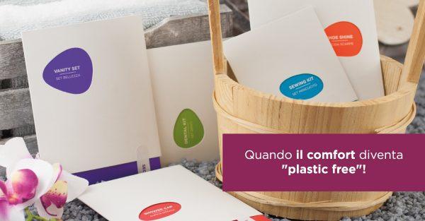 "Quando il comfort diventa ""plastic free""!"