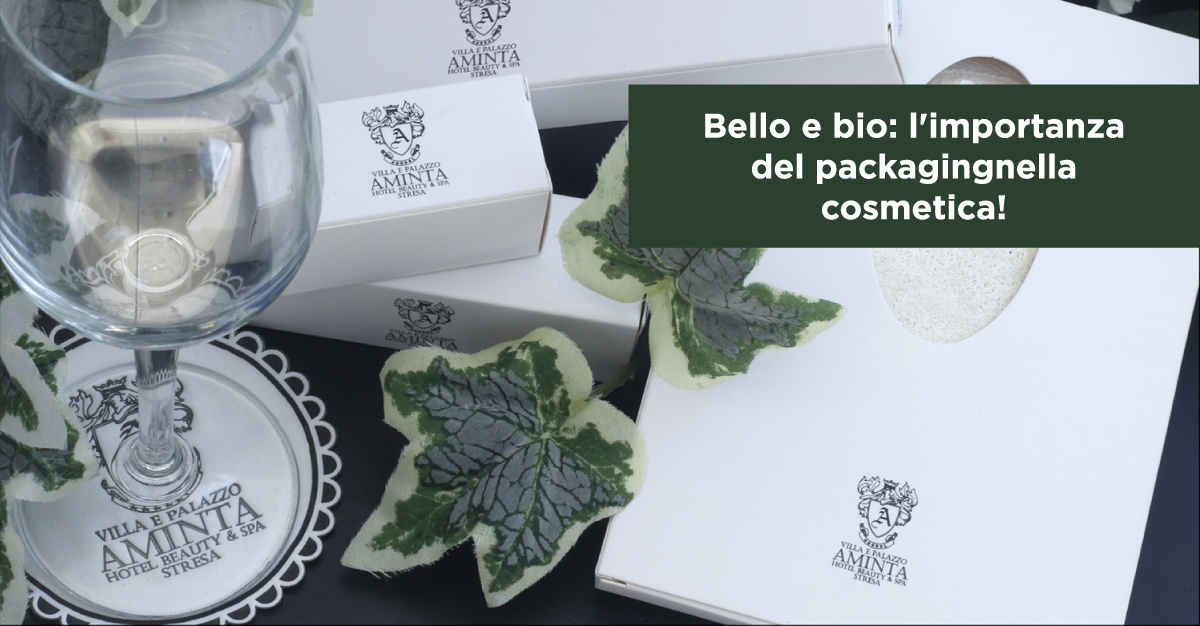 Bello e bio: l'importanza del packagingnella cosmetica!